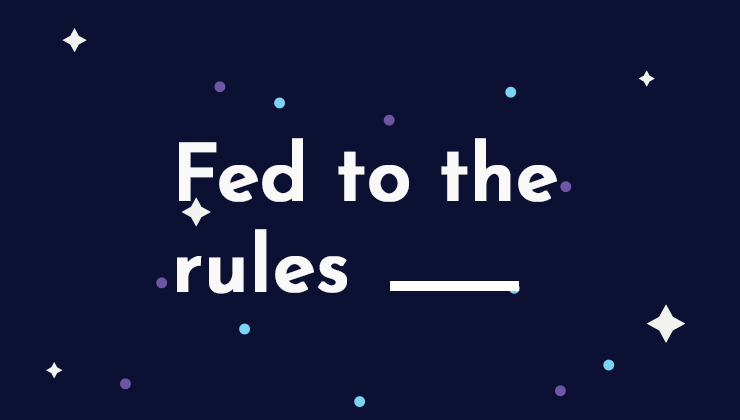 Image for Fed to the rules